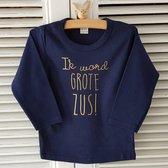 Aankondiging zwangerschap Shirt Ik word grote zus   lange mouw  blauw goud   maat 92 zwangerschap aankondiging bekendmaking Baby big sis sister