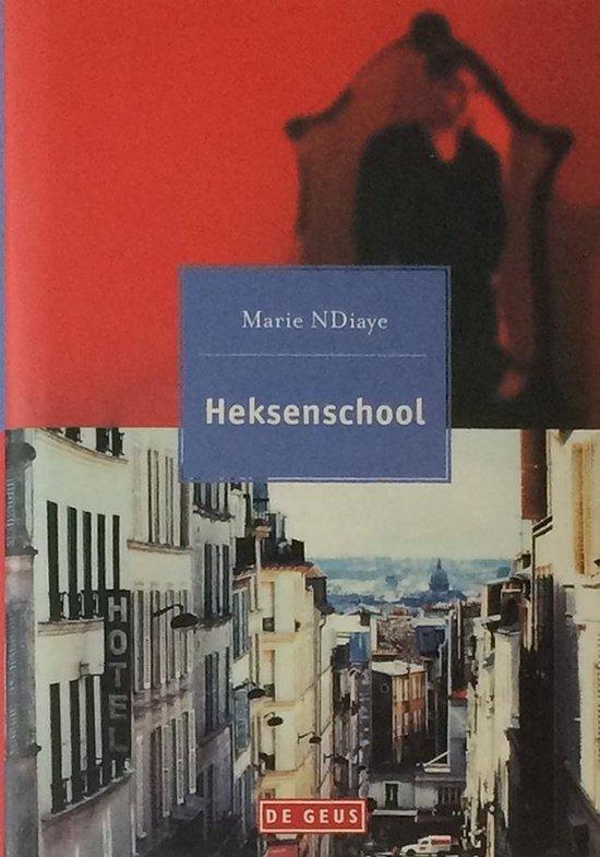 Boek cover Heksenschool van Marie Ndiaye (Hardcover)