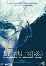 In Europa - De Geschiedenis Op Hete