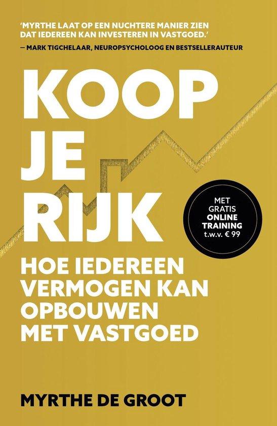 Boek cover Koop je Rijk van Myrthe de Groot (Paperback)