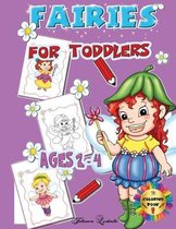 Fairies for Toddlers Ages 2-4: Coloring Book