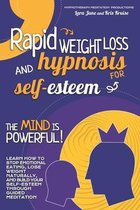 Rapid Weight Loss and Hypnosis for Self-Esteem