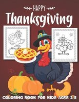 Happy Thanksgiving Coloring Book for Kids Ages 2-5