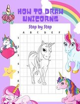 How to Draw Unicorns Step by Step.