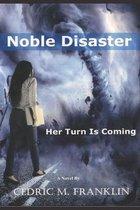 Nobel Disaster