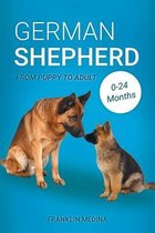 German Shepherd: From Puppy to Adult (0-24 Months) Written by