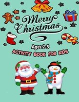 Merry Christmas Activity Book For Kids Ages 2-5