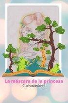La mascara de la princesa