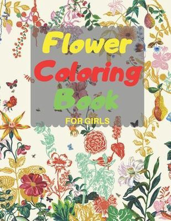 Flower Coloring Book FOR GIRLS