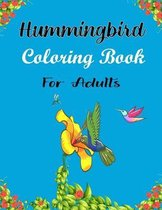 Hummingbird Coloring Book For Adults