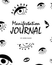 555 Manifestation Journal (8x10 Softcover Log Book / Planner / Journal)