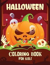 Halloween coloring book for kids: Halloween Coloring and Activity Book For Toddlers and Kids: Kids Halloween Book: Children Coloring Workbooks for Kids