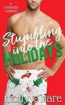 Stumbling Into the Holidays