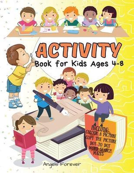 Activity Book for Kids Ages 4-8: Amazing Kids Activity Books, Activity Books for Kids Over 130 Fun Activities Workbook