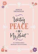 Writing Peace on My Heart