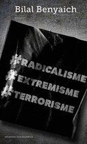 Boek cover Racicalisme, extremisme, terrorisme van Bilal Benyaich