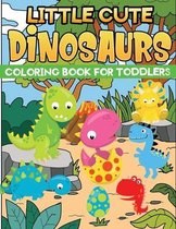 little cute dinosaurs coloring book for toddlers