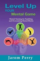 Level Up Your Mental Game