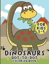 Dinosaurs Dot to Dot Coloring Book For Kids