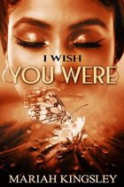I Wish You Were