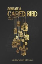 Song of A Caged Bird and Other Poems