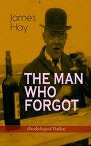Omslag THE MAN WHO FORGOT (Psychological Thriller)