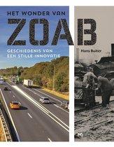 Het wonder van ZOAB. Geschiedenis van een stille innovatie