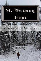 My Westering Heart