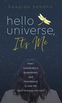 Hello Universe, It's Me