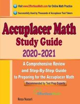 Accuplacer Math Study Guide 2020 - 2021