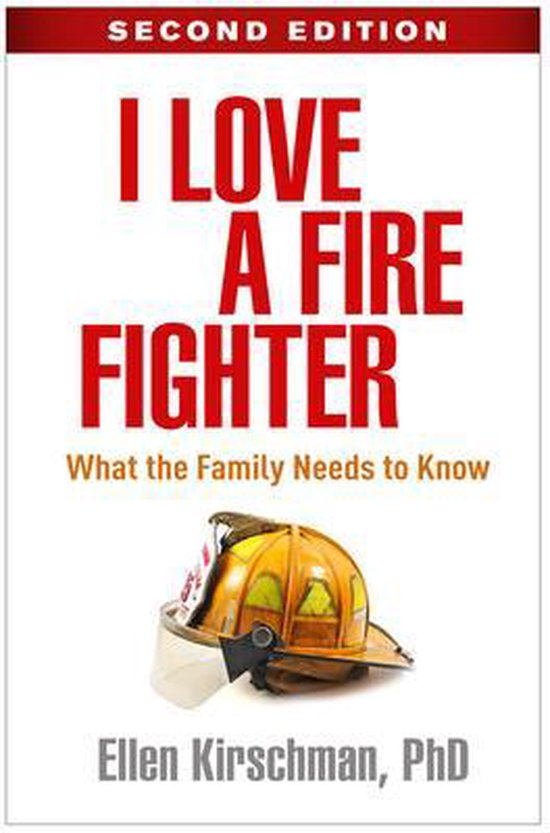 Boek cover I Love a Fire Fighter van Ellen Kirschman (Hardcover)