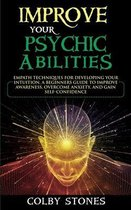 Improve Your Psychic Abilities
