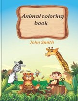 Animal coloring book: Coloring Book For Kids With Beautiful Animals