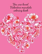You are loved Valentine mandala coloring book