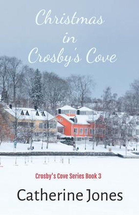 Christmas In Crosby's Cove