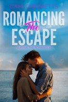 Romancing the Escape