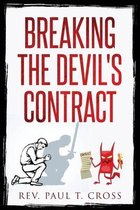 BREAKING THE DEVIL'S CONTRACT