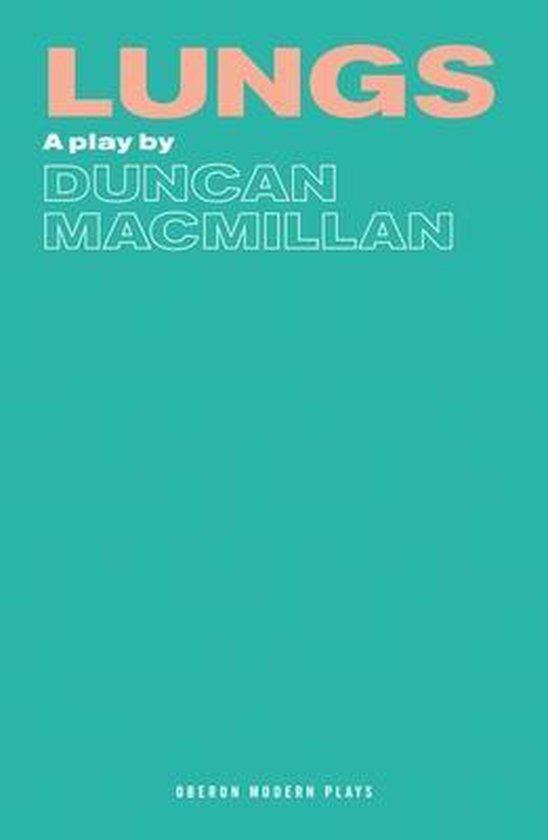 Boek cover Lungs van Duncan Macmillan (Paperback)