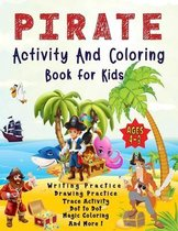 Pirate Activity And Coloring Book for Kids Ages 4-8: Fun & Learning Workbook Features