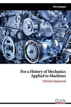For a History of Mechanics Applied to Machines