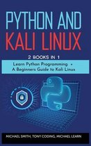 Python and Kali Linux: 2 BOOKS IN 1