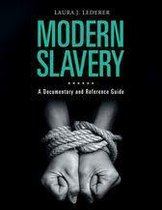 Modern Slavery: A Documentary and Reference Guide