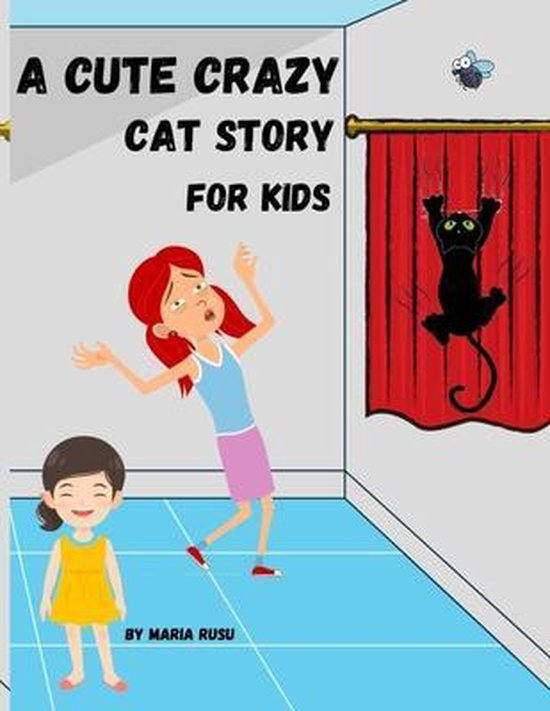 A Cute Crazy Cat Story For Kids