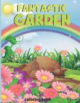 Fantastic gardens Coloring Book