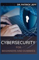 The New Cybersecurity for Beginners and Dummies