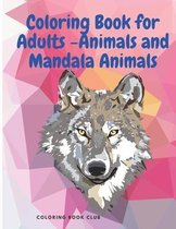 Coloring Book for Adults -Animals and Mandala Animals
