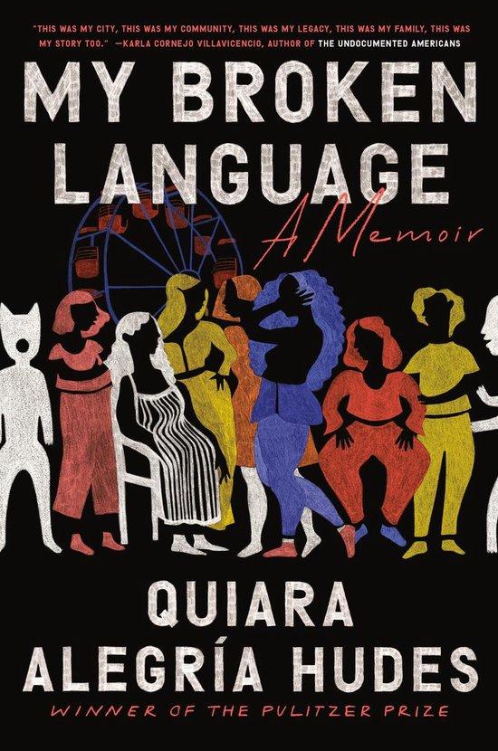Boek cover My Broken Language van Quiara Alegria Hudes (Hardcover)