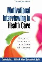 Motivational Interviewing in Health Care : Helping Patients Change Behavior