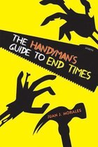 The Handyman's Guide to End Times