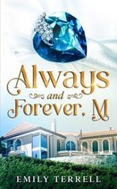 Always and Forever, M